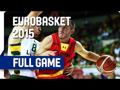 Lithuania v Belgium - Group D - Full Game - Eurobasket 2015