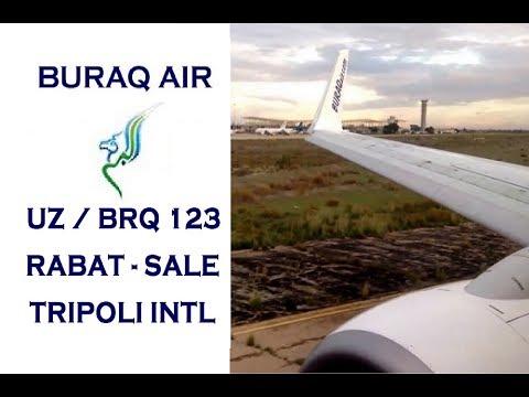 (HD) ✈ البراق Buraq Air Boeing B737-800 taking off from Rabat - Sale and landing in Tripoli Intl