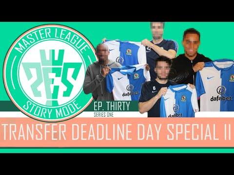 PES 2016 - Master League Story Mode - S1EP30 - Transfer Deadline Day Special II