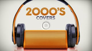 2000's Covers - Lounge Music 2021