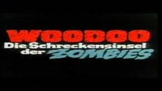 Woodoo - Die Schreckensinsel der Zombies - Trailer