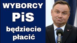 Do wyborców PiS i Andrzeja  DUDY - Szykujcie się na wojne i szykujcie pieniądze...