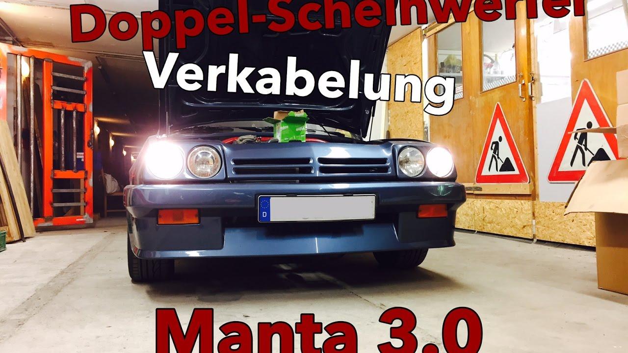 Manta B Doppelscheinwerfer Spezial Teil 2 - Verkabelung // Learning ...