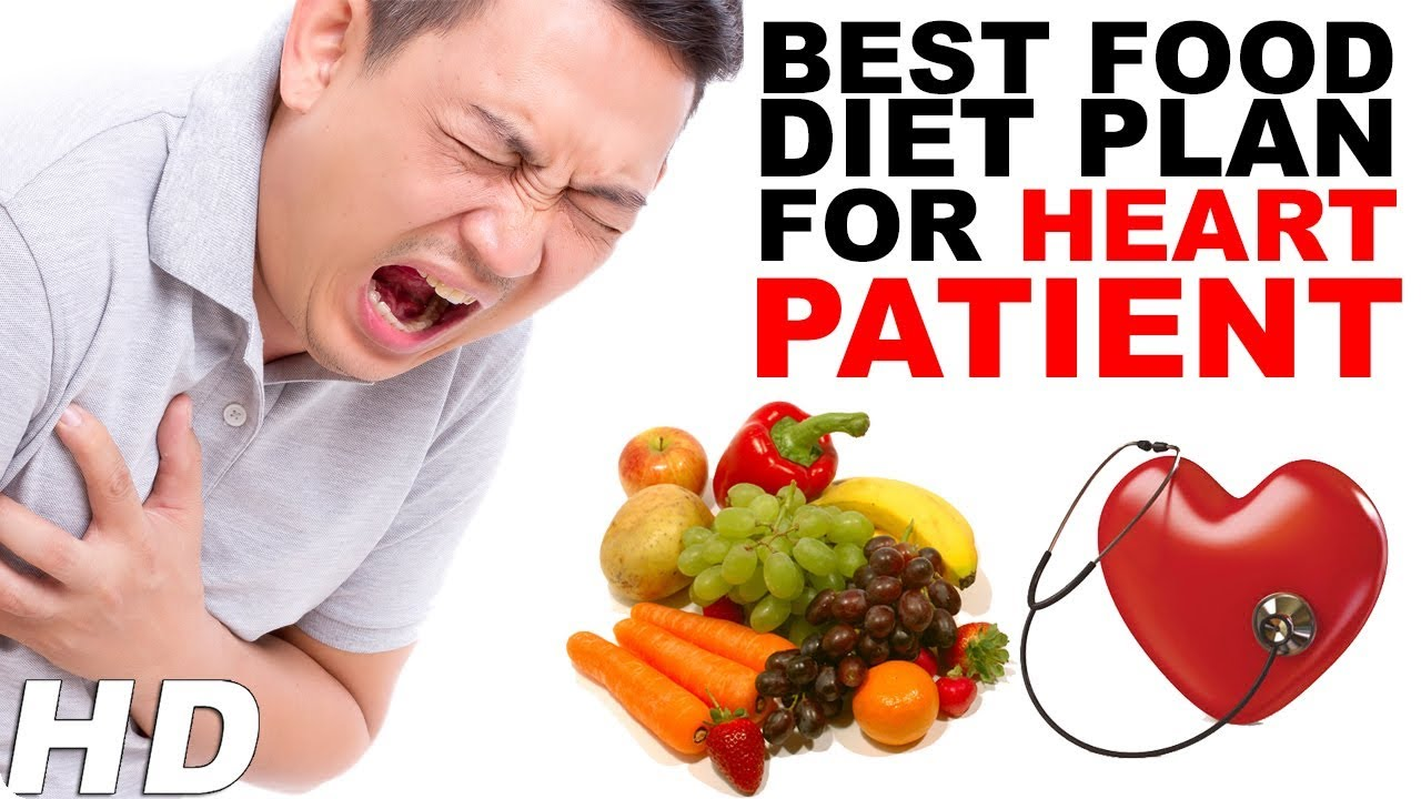 Healthy Heart Diet Plan Diet Plan For Heart Patient In Hindi Foods To Eat For Healthy Heart