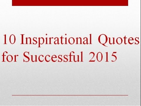 10 Inspirational Quotes for Successful 2015