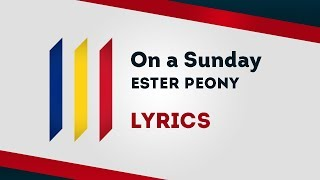 Romania Eurovision 2019 On a Sunday - Ester Peony [Lyrics]