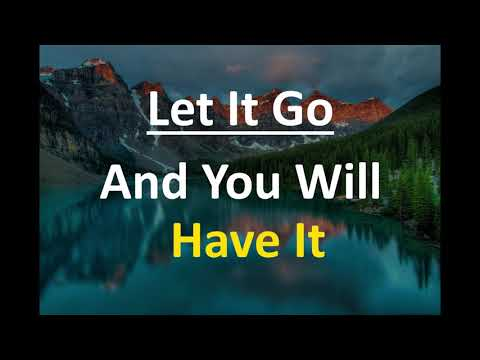 Abraham Hicks - Let It Go And You Will Have It! (No Ads)