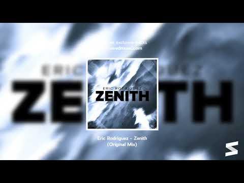 Eric Rodriguez - Zenith (Original mix)