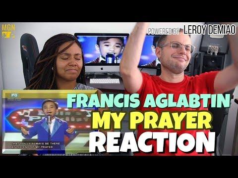 Francis Aglabtin - My Prayer | REACTION