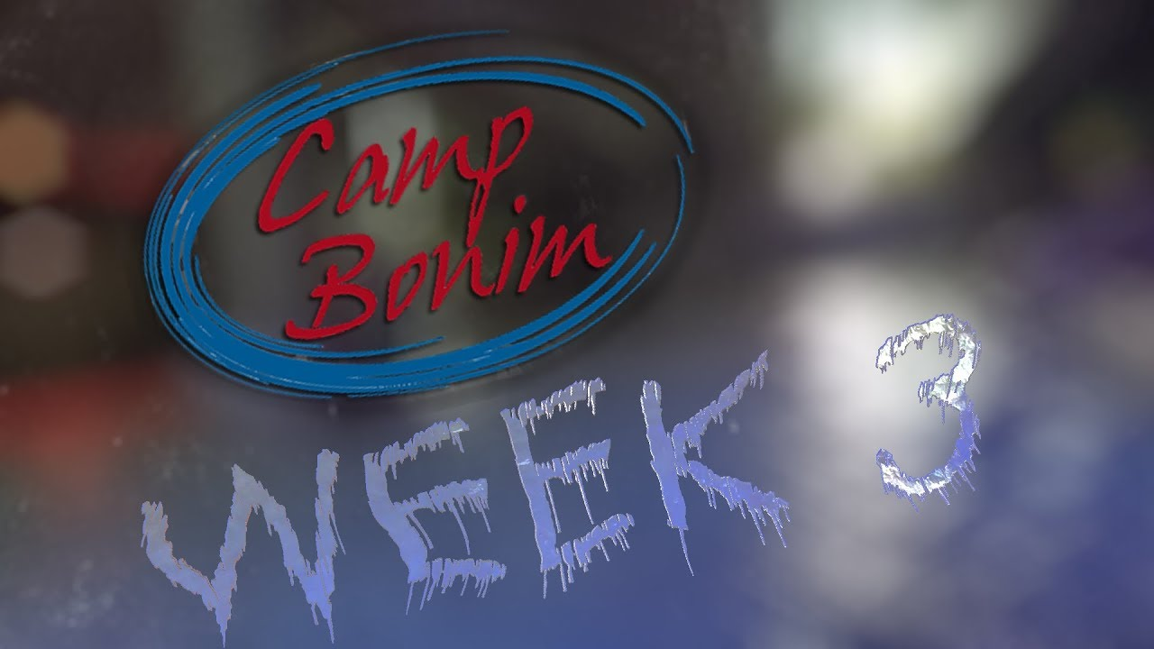 Camp Bonim 2018 | Week 3