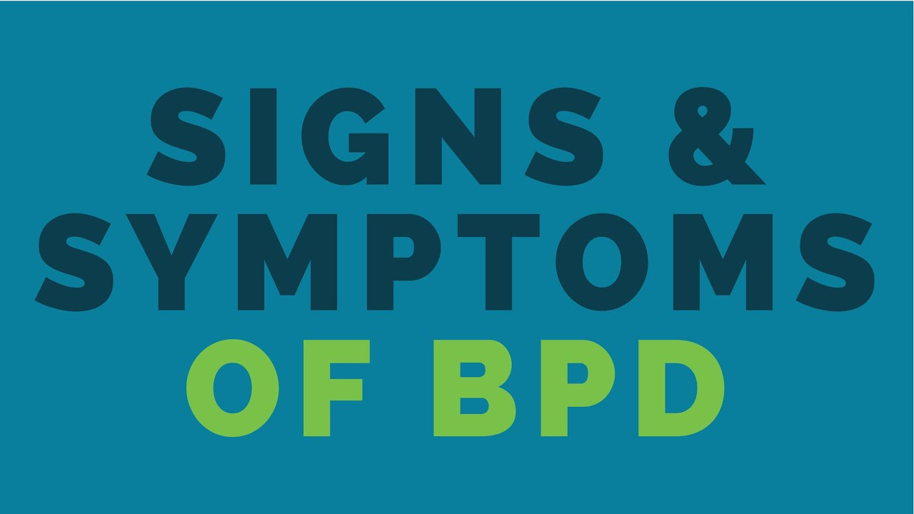 BPD Symptoms: Recognizing the Signs of BPD in Young Adults