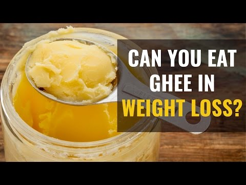 Ghee: Is Ghee Good for Weight Loss? | Know Why is Ghee Healthy?