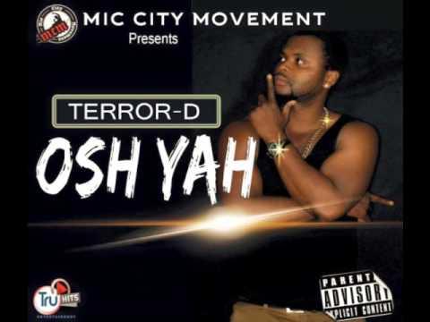 TERROR-D Osh Yah KAO DENERO & LAJ DISS