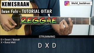 Tutorial Gitar Reggae | Iwan Fals - Kemesraan | Belajar Gitar Pemula