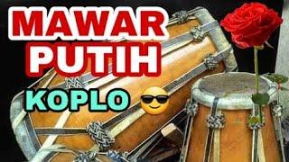 Download MAWAR PUTIH (Lirik) #KOPLO