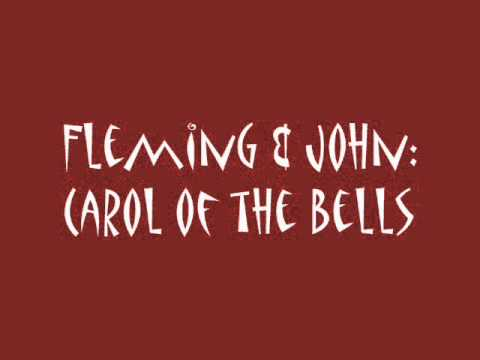Fleming & John  Carol of the Bells