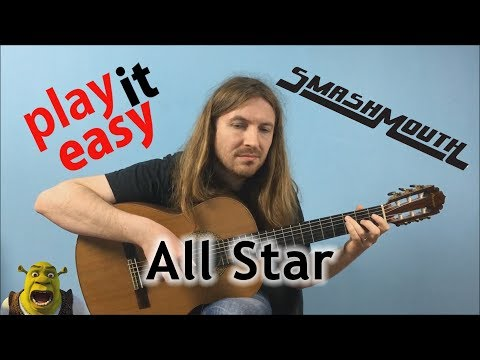 All Star - Play It Easy - Smash Mouth fingerstyle guitar cover tabs sheet music