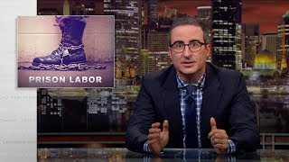 Prison Labor Last Week Tonight with John Oliver HBO