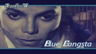 Michael Jackson and his Blue Gangsta (Unofficial Video)