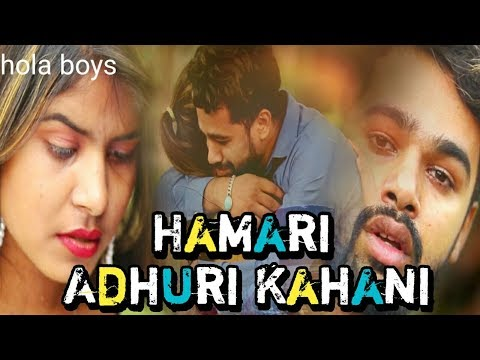 Hamari Adhuri Kahani || || THE UNEXPECTED TWIST || - HOLA BOYS || AAZAM
