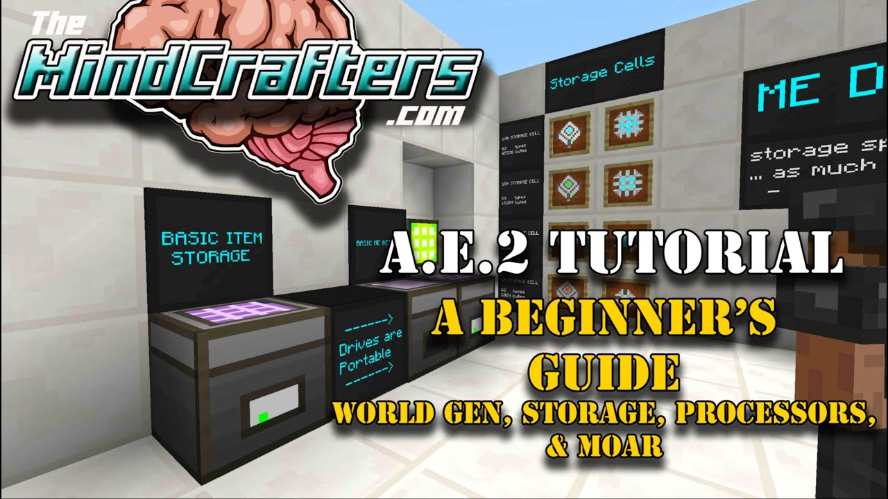 Tutorial Ae2 Ep01 A Beginner S Guide To Lied Energistics 2 You