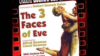 Main Titles - The Three Faces of Eve (Ost) [1957]