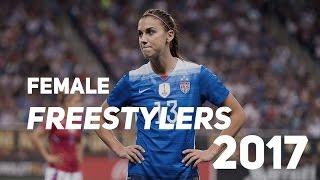 Amazing Female Freestyle Football Skills Show 2017⎮HD