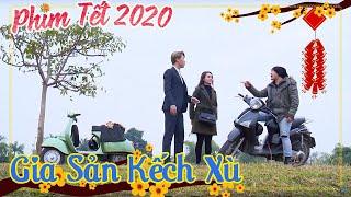 Phim Hài Tết 2020 Canh Tý-Gia Sản Kếch Xù:Tập 7; phim hài hay hài tết hay nhất 2020-hài tết cười vỡ