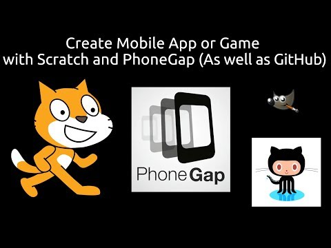 How To Make An Android App/Game Using Scratch, And PhoneGap (As Well As GitHub And GIMP)