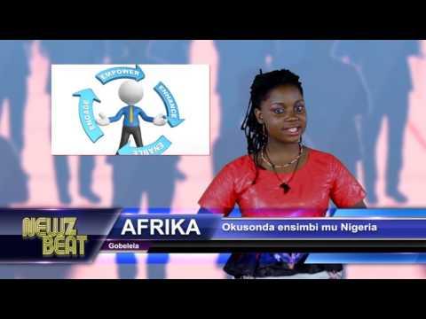 AFRIKA:Okusonda ensimbi mu Nigeria  (S4 episode 3 NewzBeat Uganda)