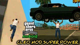 5 Cleo Mod Super Power GTA SA Android