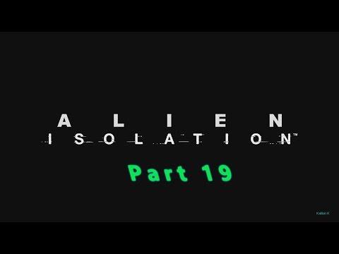 Alien Isolation - Hard (Blind) - Part 19: Initialize The Distribution Conduit