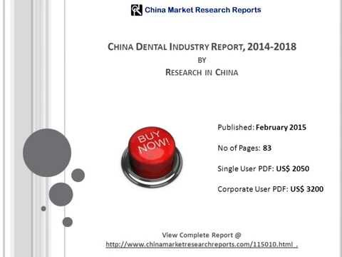 Chinese Dental Industry Report 2014-2018