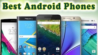 Best Android Phones in 2018 | Top 5