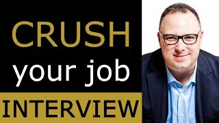 Interview Tips and Tricks - How to Crush a Job Interview