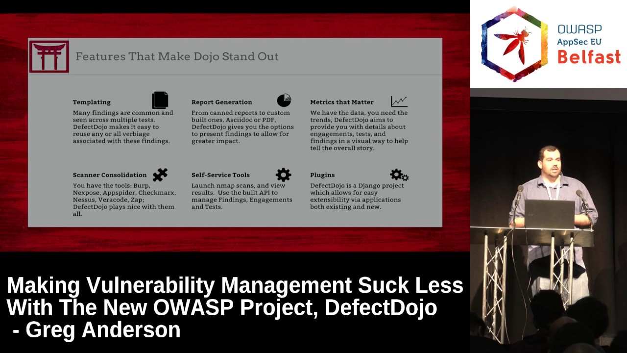 AppSec EU 2017 Making Vulnerability Management Suck Less With DefectDojo by  Greg Ande