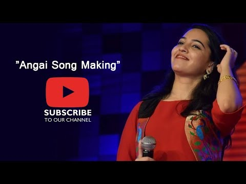 angai song making