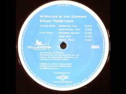 M. Miller & Jim Connor  Come Together Original Mix