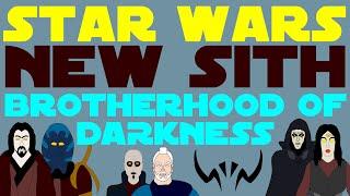 Star Wars Legends: New Sith - Brotherhood of Darkness