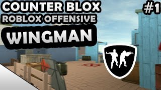 COUNTER-BLOX: ROBLOX OFFENSIVE WINGMAN #1
