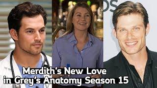 Merdith39s New Love in Greys Anatomy Season 15