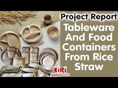 Tableware And Food Containers From Rice Straw