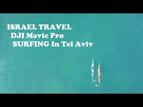 ISRAEL TRAVEL 4K - DJI Mavic pro - SURFING In Tel Aviv 2017