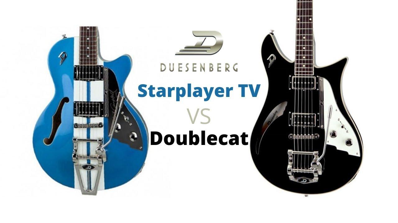 Duesenberg 🎸STARPLAYER TV Mike Campbell VS 🎸DOUBLECAT