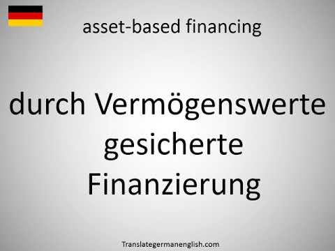 How to say asset-based financing in German?