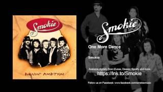 Smokie - One More Dance