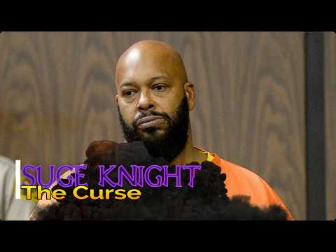 Suge Knight -The Curse