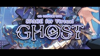 【3DLIVE】SPACE for Virtual GHOST【#星街すいせい3周年LIVE】