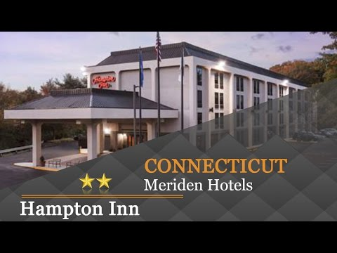 Hampton Inn - Meriden - Meriden Hotels, Connecticut