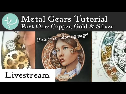 Live! Get Your Gears Going Metal Tutorial Part 1 + Giveaway: Free Limited-Time Coloring Page! thumbnail